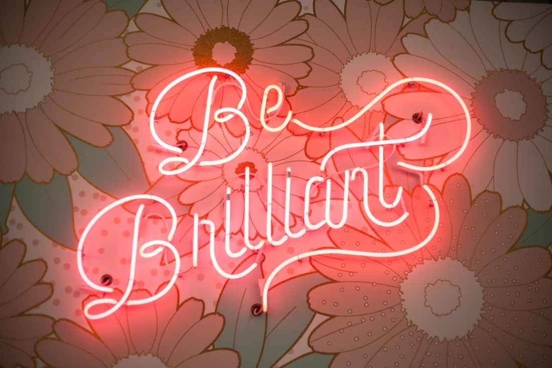 be brilliant neon light